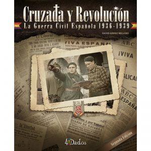 CRUZADA Y REVOLUCIÓN SEGUNDA EDICIÓN
