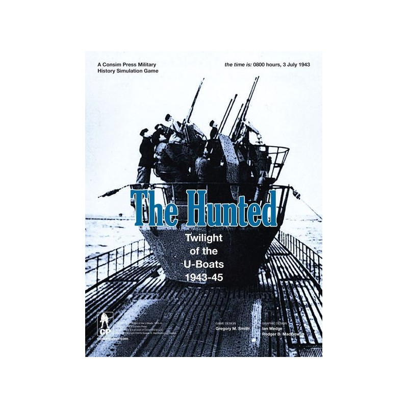 (PREORDER) THE HUNTED: TWILIGHT OF THE U-BOATS 1943-1945