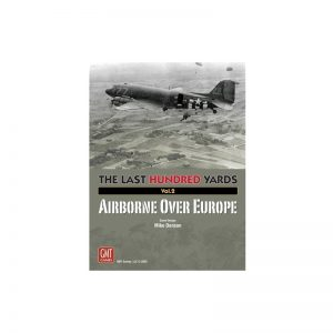 (PREORDER) THE LAST HUNDRED YARDS VOL 2: AIRBORNE OVER EUROPE