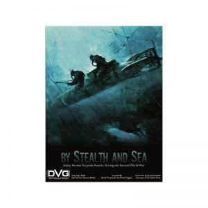 (PREORDER) BY STEALTH AND SEA