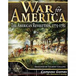 (PREORDER) WAR FOR AMERICA: THE AMERICAN REVOLUTION, 1775-1782