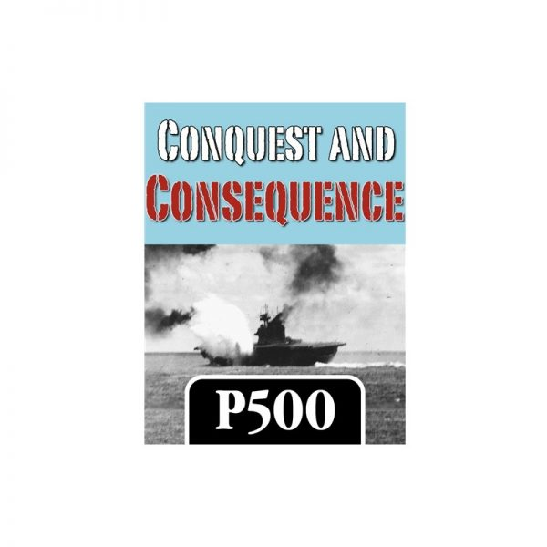 (PREORDER) CONQUEST AND CONSEQUENCE