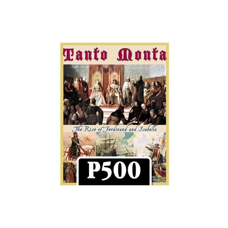 (PREORDER) TANTO MONTA: THE RISE OF FERDINAND AND ISABELLA