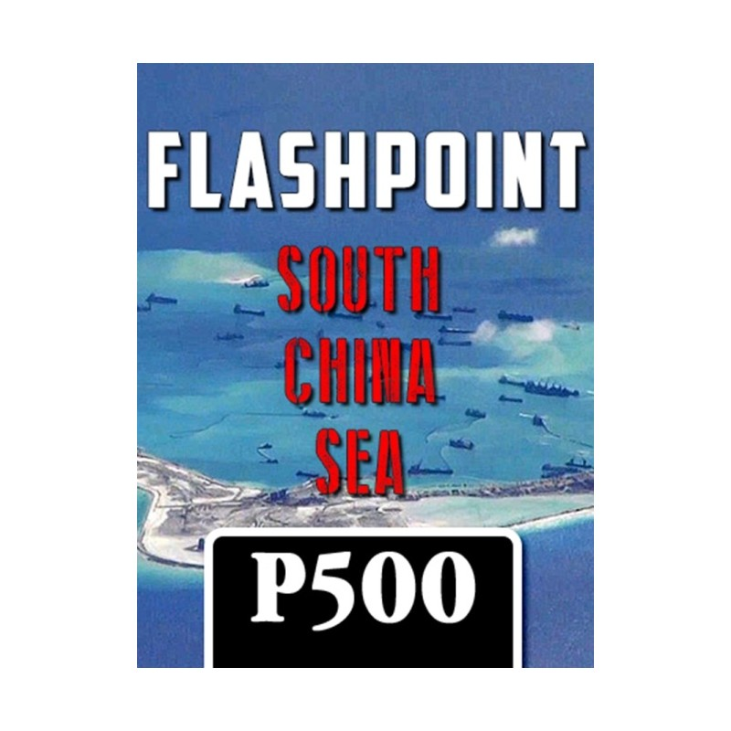 (PREORDER) FLASHPOINT SOUTH CHINA SEA